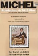 MICHEL Briefmarken Rundschau 4/2013plus 5€ New Stamp Of The World Catalogue And Magacine Of Germany ISBN 4 194371 105009 - Alte Papiere