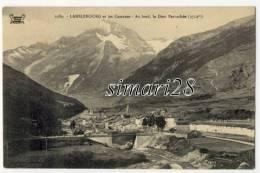 LANSLEBOURG - N° 2389 - ET LES CASERNES - AU FOND LA DENT ARRACHEE (3712m) - Autres Communes