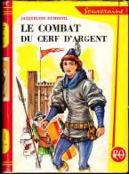 Jacqueline Dumesnil - Le Combat Du Cerf D' Argent - Bibliothèque Rouge Et Or  619 - ( 1961 ) . - Libri, Riviste, Fumetti