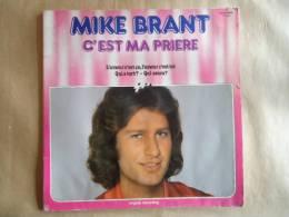 MIKE BRANT C'EST MA PRIERE  - VINYLE 33 T - Autres - Musique Française
