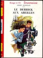 André Massepain - Le Derrick Aux Abeilles - Bibliothèque Rouge Et Or  601 - (1962) - Bibliothèque Rouge Et Or