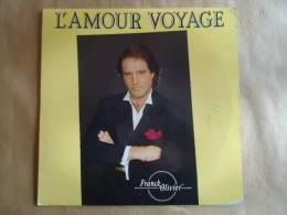 FRANCK OLIVIER  ALBUM VINYL 33T  L'AMOUR VOYAGE - Vinyles