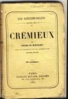 CREMIEUX   - Les Contemporains Par Eugène De Mirecourt . - Biographie