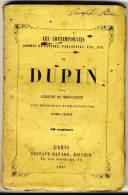 DUPIN    - Les Contemporains Par Eugène De Mirecourt . - Biographie