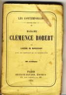 CLEMENCE ROBERT   - Les Contemporains Par Eugène De Mirecourt . - Biographie