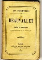 BEAUVALLET  - Les Contemporains Par Eugène De Mirecourt . - Biographie