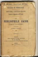 LE BIBLIOPHILE JACOB ( Paul Jacob)   - HISTOIRE CONTEMPORAINE Par Eugène De Mirecourt . N°11 - Biographie