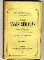 ANAIS SEGALAS     - LES CONTEMPORAINS Par Eugène De Mirecourt . - Biographie