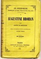 AUGUSTINE BROHAN   - LES CONTEMPORAINS Par Eugène De Mirecourt . - Biographie