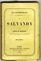 SALVADY   - LES CONTEMPORAINS Par Eugène De Mirecourt . - Biographie