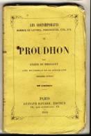 PROUDHON   - LES CONTEMPORAINS Par Eugène De Mirecourt . - Biographie