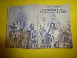 Les Grandes Etapes De L ' Histoire De France - Histoire