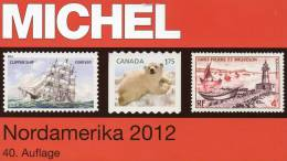 MlCHEL North America Part1/I Catalog 2012 New 66€ Color Canada Panama-canal USA Hawaii St.Pierre UNO NY 978-395402-019-5 - Livres