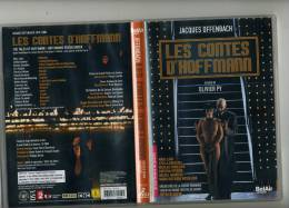 LES CONTES D HOFFMANN JACQUES OFFENBACH OPERA FANTASTIQUE OLIVIER PY PATRICIA PETIBON MARC LAHO STELLA DOUFEXIS - Concerto E Musica