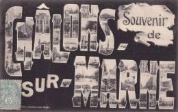 ¤¤  -  CHALONS-sur-MARNE   -  Multivues  -   Souvenir De .......  -  ¤¤ - Châlons-sur-Marne