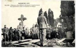 33 BLAYE GUERRE 1914 DISCOURS D UN OFFICIER ALLEMAND A L ENTERREMENT D UN PRISONNIER - Blaye