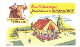 Buvard Réf.085. La Vache Sérieuse - Pour 30 Bons Rouges, Je Vous Donne Ce Bureau De Poste - Animaux
