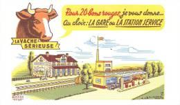 Buvard Réf.087. La Vache Sérieuse - Pour 20 Bons Rouges, Je Vous Donne Gare Ou Station Service - Animals