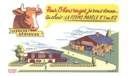 Buvard Réf.088. La Vache Sérieuse - Pour 15 Bons Rouges, Je Vous Donne Ferme Modèle 1 Ou 2 - Animaux