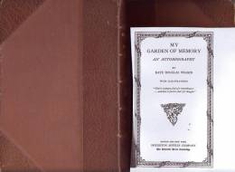 KATE DOUGLAS WIGGIN . MY GARDEN OF MEMORY AN AUTOBIOGRAPHY (en Anglais) 2eme Impression 1923 - Livres, BD, Revues