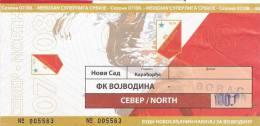 FK Voivodina/Vojvodina-Borac Serbia Serbian League Football Match Ticket - Tickets D'entrée