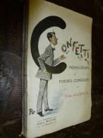 CONFETTI  Monologue Et Poésies Comiques De Félix Galipaux - Poésie