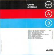 GUIDE PRATIQUE - RER - Lignes A & B - RATP (Décembre 1977). - Europe