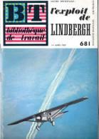 Bibliothèque De Tavail BTN° 681 Du 1/03/1969 : L'exploit De Lindbergh. - Livres, BD, Revues