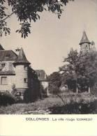 [19] Corrèze > COLLONGES.La  Ville Rouge  (Cpsm-) *PRIX FIXE - Andere Gemeenten