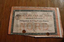 SNCF Compagnie Chemin De Fer Du Nord Emprunt 6 % Obligations 500 Fr. 1919 Titre Action Perforées Perforations - Chemin De Fer & Tramway