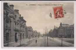 CAMBRAI BOULEVARD FAIDHERBE ET BANQUE DE FRANCE - Cambrai