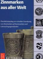 Zinnmarken Katalog 2012 Neu 13€ Nachschlagwerk Für Zinn-Marken Der Welt Auf Kunst-Werke Becher Sn Catalogue Of Germany - Asia
