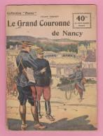 NANCY 54 MEURTHE ET MOSELLE ( OUVRAGE HISTORIQUE )  MILITAIRE ILLUSTRATION GUERRE 14 - 18  SUPERBE  ! ! ! - Andere