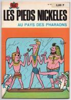 BD - Les Pieds Nickelés N° 47 - Au Pays Des Pharaons - Pellos - Edition De 1973 - Pieds Nickelés, Les