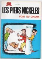 BD N°58 - Les Pieds Nickelés Font Du Cinéma - Forton - Edition 1975 - Pieds Nickelés, Les