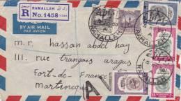 LETTRE DE RAMALLAH (PALESTINE, AUTREFOIS JORDANIE )  1958  POUR LA MARTINIQUE  (PLI VERTICAL)  NOMBREUX CACHETS - Palestine