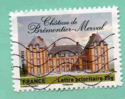 FRANCE 2012 - Y&T N° A 732 - REGION HAUTE NORMANDIE - CHÂTEAU DE BREMONTIER-MERVAL - PAYS DE BRAY - Used Stamps
