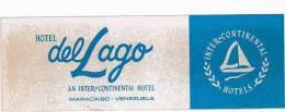 VENEZUELA MARACAIBO HOTEL DEL LAGO VINTAGE LUGGAGE LABEL - Hotel Labels