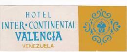 VENEZUELA VALENCIA HOTEL INTER CONTINENTAL VINTAGE LUGGAGE LABEL - Hotel Labels