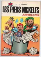 BD N°49 - Les Pieds Nickelés Journalistes - Pellos - Edition 1971 - Pieds Nickelés, Les