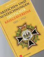 Abzeichen Kriegervereine In Deutschland Katalog 2013 Neu 50€ Nachschlagwerk Auszeichnungen Bis 1943 Catalogue Of Germany - Livres