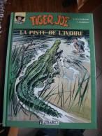 TIGER JOE LA PISTE DE L'IVOIRE    CHARLIER  HUBINON - Tif Et Tondu