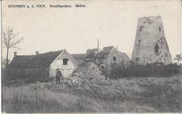 AK  Woumen A.d. Iser Westflandern Zerbomte Molen,Moulin,Mühle  Feldpost,1.WK - Belgique