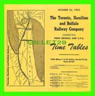 TIMETABLES, CANADA - TORONTO, HAMILTON & BUFFALO RAILWAY CO - PENN CENTRAL & C.P.R.. - OCTOBER 25, 1970 - - Mundo