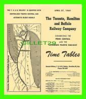 TIMETABLES, CANADA - TORONTO, HAMILTON & BUFFALO RAILWAY CO - PENN CENTRAL & C.P.R.. - APRIL 27, 1969 - - World