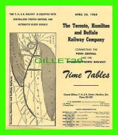 TIMETABLES, CANADA - TORONTO, HAMILTON & BUFFALO RAILWAY CO - PENN CENTRAL & C.P.R.. - APRIL 28, 1968 - - Monde
