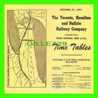 TIMETABLES, CANADA - TORONTO, HAMILTON & BUFFALO RAILWAY CO - PENN CENTRAL & C.P.R.. - OCTOBER 31, 1971 - - World