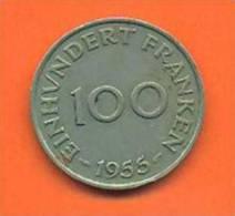 Sarre Monnaie De 100 Franken 1955 - Saarland