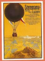Z004, Repro D'affiche, Stereorama , Luzern,Mongolfière, 1405, Non Circulée - Balloons