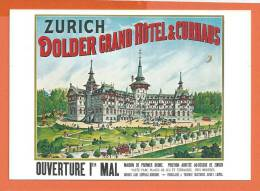 Z006, Repro, Zürich, Dolder Grand Hôtel & Curhaus, 1043, Non Circulée - ZH Zürich